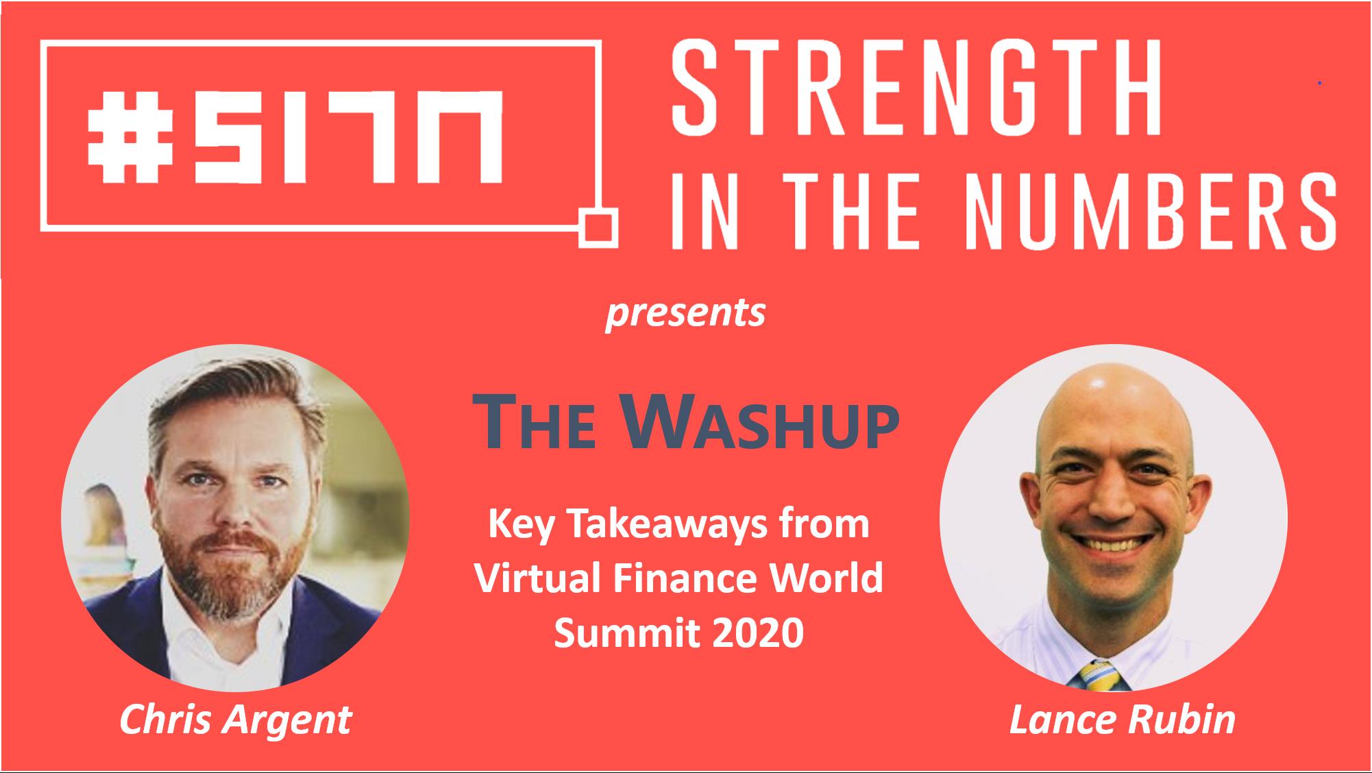 #246: THE WASHUP: Key Takeaways from Virtual Finance World Summit 2020