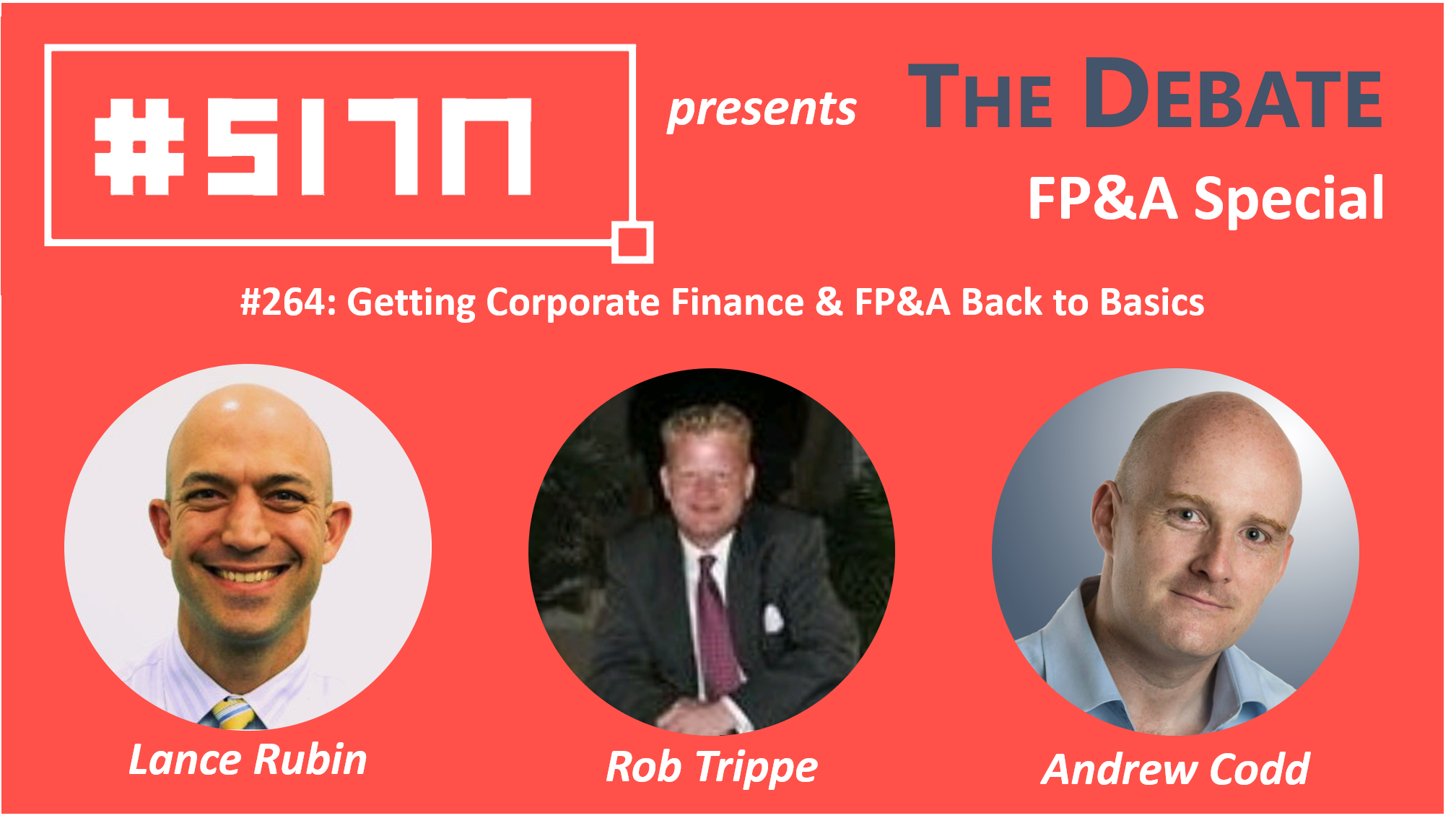 #264: THE DEBATE: Getting Corporate Finance & FP&A Back to Basics
